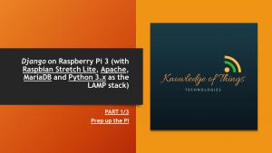 Django on Raspberry Pi 3 (with Raspbian)